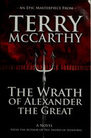 Cover of: The wrath of Alexander the Great by Terry McCarthy