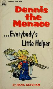 Cover of: Everybody's little helper by Hank Ketcham