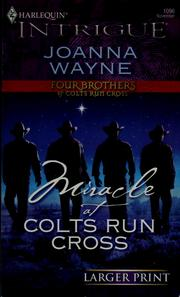Cover of: Miracle at Colts Run Cross | Joanna Wayne