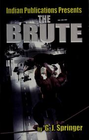 Cover of: The brute | G. J. Springer