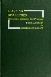 Cover of: Learning disabilities; educational principles and practices | Doris J. Johnson