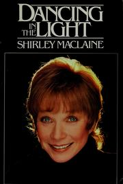 Cover of: Dancing in the light | Shirley MacLaine