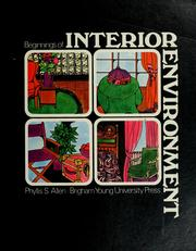 Cover of: Beginnings of interior environment. | Phyllis Sloan Allen