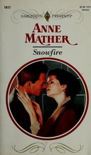 Cover of: Snowfire (Harlquin Presents No, 11617) by Anne Mather