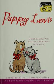 Cover of: Puppy love | Lauralee Bliss, Pamela Griffin, Dina Leonhardt Koehly, Gail Sattler