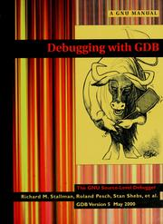 Cover of: Debugging with GDB | Richard Stallman
