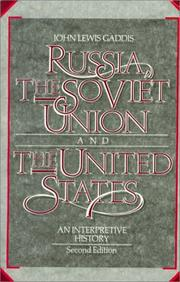 Russia, the Soviet Union, and the United States: An Interpretive History