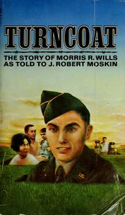 Cover of: Turncoat | Morris R. Wills