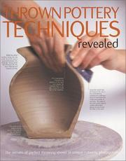 Cover of: Thrown Pottery Techniques Revealed