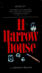 Cover of: 11 Harrowhouse by Gerald A. Browne