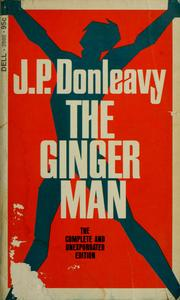 Cover of: The ginger man | J. P. Donleavy