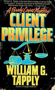 Cover of: Client privilege by William G. Tapply
