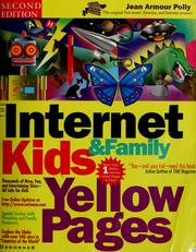 Cover of: The Internet kids & family yellow pages | Jean Armour Polly