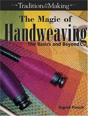 Cover of: The Magic of Handweaving