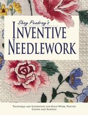 Cover of: Shay Pendray's Inventive Needlework