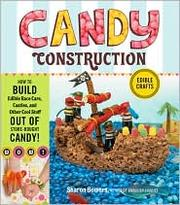 Cover of: Candy Construction by Sharon Bowers