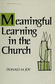 Cover of: Meaningful learning in the church | Donald M. Joy