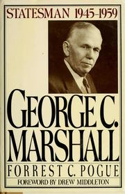 Cover of: George C. Marshall by Forrest C. Pogue