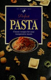 Cover of: Perfect pasta by