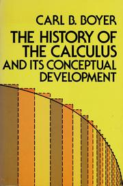 Cover of: The History of the Calculus and Its Conceptual Development | Carl B. Boyer