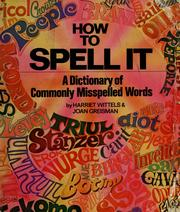 Cover of: How to spell it | Harriet Wittels