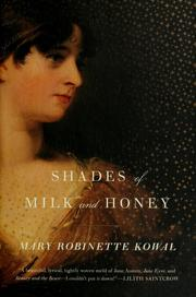 Cover of: Shades of milk and honey by Mary Robinette Kowal