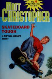 Cover of: Skateboard tough | Matt Christopher