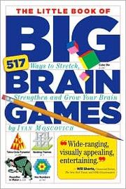 Cover of: The Little Book of Big Brain Games | Ivan Moscovich