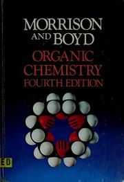 Cover of: Organic chemistry | Robert Thornton Morrison