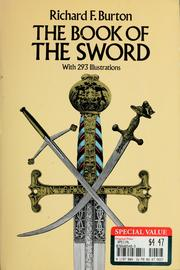 Cover of: The book of the sword | Sir Richard Burton
