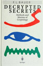 Cover of: Decrypted secrets | Friedrich Ludwig Bauer