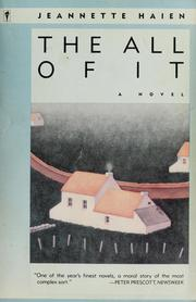 Cover of: The all of it | Jeannette Haien