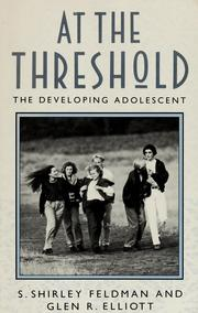 Cover of: At the threshold | edited by S. Shirley Feldman and Glen R. Elliott.