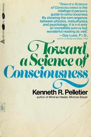 Cover of: Toward a science of consciousness | Kenneth R. Pelletier