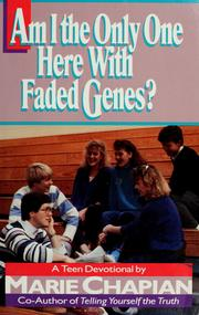 Cover of: Am I the only one here with faded genes? | Marie Chapian