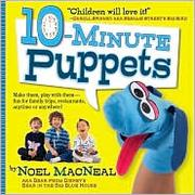 Cover of: 10-Minute Puppets by Noel MacNeal