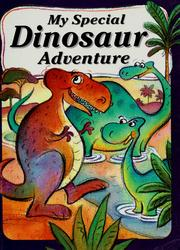 Cover of: My dinosaur adventure by Julia Wilson