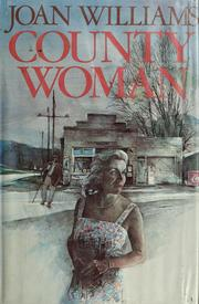 Cover of: County woman | Williams, Joan