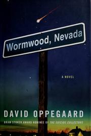 Cover of: Wormwood, Nevada | David Oppegaard