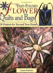 Cover of: Fast-Folded Flower Quilts and Bags | Laura Farson