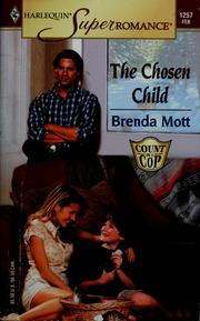 Cover of: The chosen child | Brenda Mott
