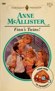 Cover of: Finn's Twins! (From Here To Paternity) | Anne McAllister, Anne McAllister