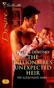 Cover of: The billionaire's unexpected heir | Kathie DeNosky