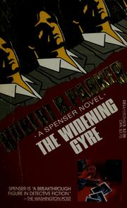 Cover of: The widening gyre | Robert B. Parker