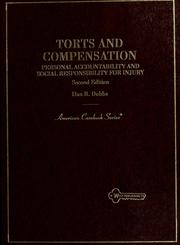 Cover of: Torts and compensation | Dan B. Dobbs