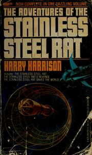 Cover of: The adventures of the stainless steel rat | Harry Harrison