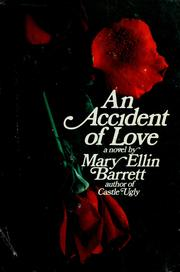 Cover of: An accident of love | Mary Ellin Barrett
