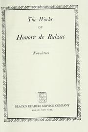 Cover of: The works of Honore de Balzac: Novelettes | Honoré de Balzac