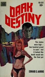 Cover of: Dark destiny by Edward S. Aarons