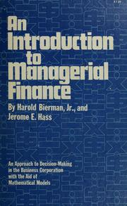 Cover of: An introduction to managerial finance | Harold Bierman